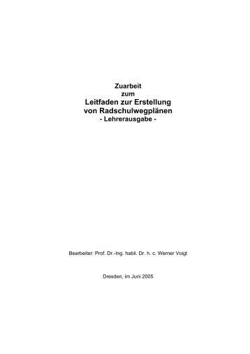 Leitfaden für Lehrer, Zuarbeit (PDF) - Technische Universität Dresden
