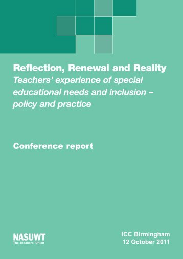 Reflection, Renewal and Reality Teachers' experience of ... - NASUWT