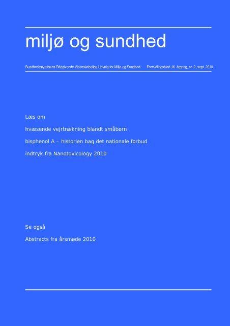 Miljø og sundhed, 16. årgang, nr. 2, september 2010. (611KB)
