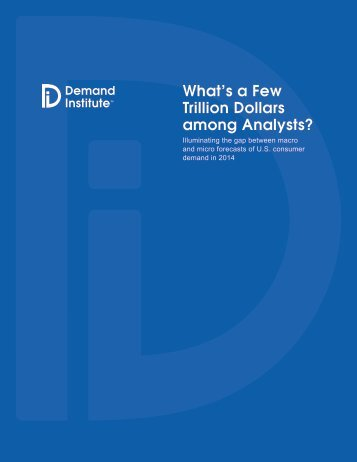 What's a Few Trillion Dollars among Analysts? - The Demand Institute
