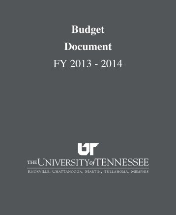 FY 2014 Original Budget Document - The University of Tennessee