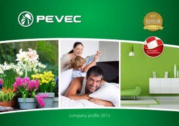 company profile 2013 - Pevec