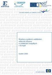 Struktury systémů vzdělávání, odborné přípravy,a vzdělávání ...