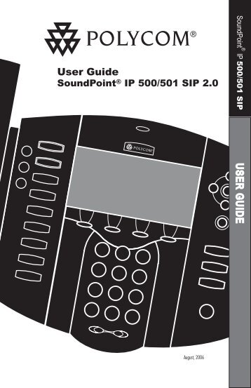 SoundPoint IP 500/501 SIP 2.0 Users Guide - TIG