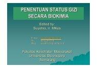 Penentuan Status Gizi secara Biokimia - Suyatno, Ir., MKes - Undip