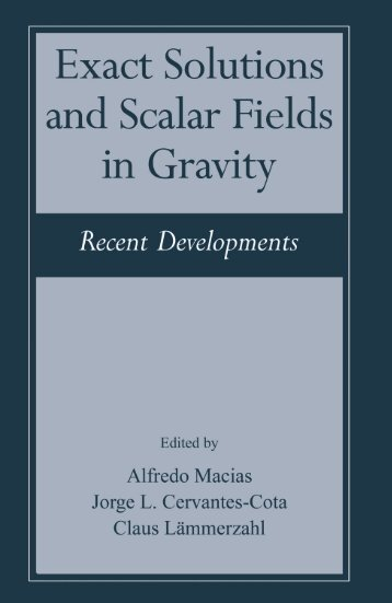 Exact Solutions and Scalar Fields in Gravity - Instituto Avanzado de ...