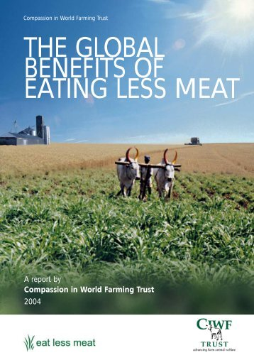 Global benefits of eating less meat - Compassion in World Farming