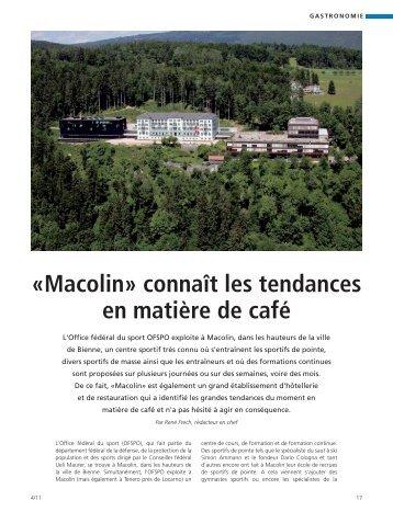 «macolin» connaît les tendances en matière de café