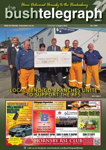 1st August 2013 - The Bush Telegraph Weekly