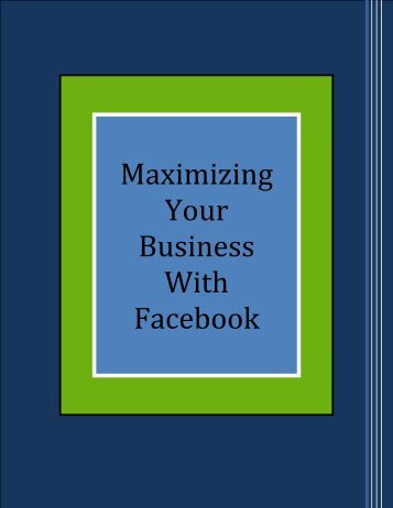 Maximizing Your Business With Facebook - Fitness Marketing ...