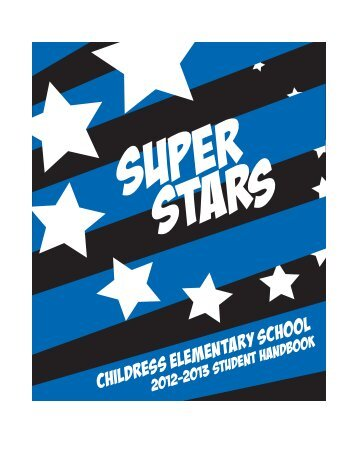 CES Handbook 2012-2013 - Childress Elementary School