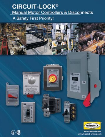 "Hubbell's CIRCUIT-LOCK® Manual Motor Controllers ""Suitable as"