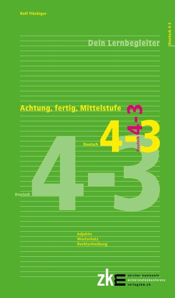 Achtung, fertig, Mittelstufe, Deutsch 4-3