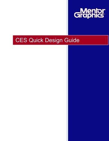 CES Quick Design Guide - Mentor Graphics PCB Tools