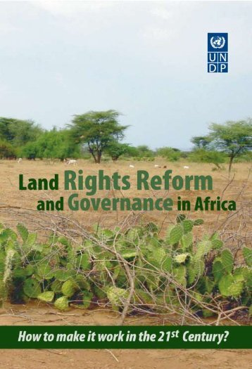 Land Rights Reform and Governance in Africa - UNDP - United ...