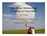 High-impact meteorology education at Texas A&M - Department of ...