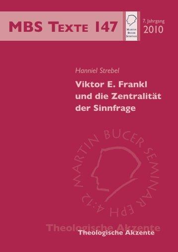 Viktor E. Frankl und die Zentralität der Sinnfrage - Martin Bucer ...