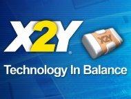 3/18/2011 © X2Y Attenuators, LLC Confidential Information 1