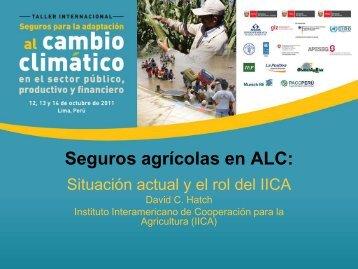 Seguros agrícolas en ALC: - Proyecto de Seguros para la ...