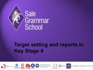 Target setting and reports in Key Stage 4 - Sale Grammar School