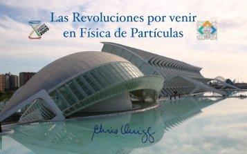 Las Revoluciones por venir en Física de Partículas - Fermilab
