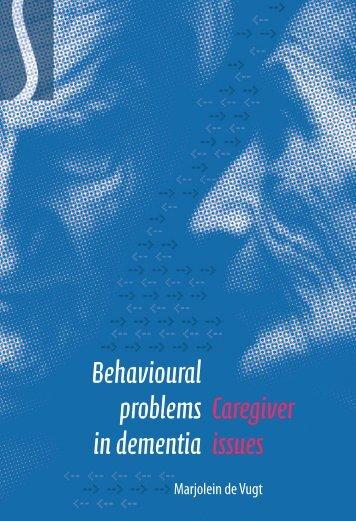Caregiver issues Behavioural problems in dementia - Nederlands ...