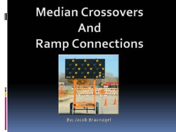 Median Crossovers and Ramp Connections