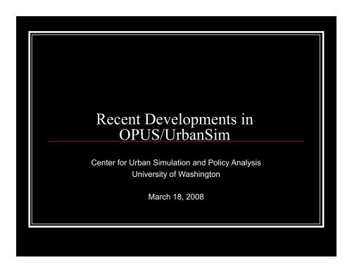 European User Group March 18 2008 - UrbanSim
