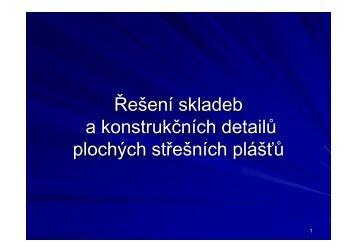 Řešení skladeb a konstrukčních detailů plochých ... - Izolace.cz