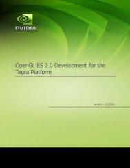 OpenGL ES 2.0 Development for the Tegra Platform - NVIDIA ...