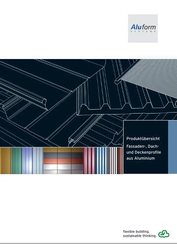Produktübersicht Fassaden-, Dach- und Deckenprofile aus Aluminium