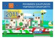 Riihimäen kaupungin ympäristöraportti 2011 - Riihimäki
