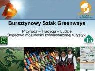 Bursztynowy Szlak Greenways Przyroda, Tradycja, Ludzie - ZMiGM