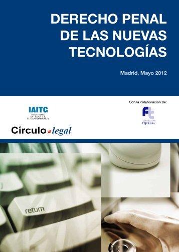 Mayo 2012. Curso Derecho Penal de las Nuevas Tecnologías. - iaitg