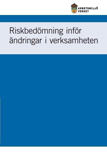Riskbedömning inför ändringar i verksamheten