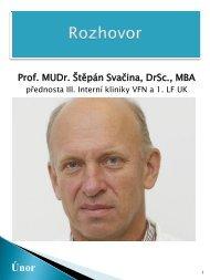 Rozhovor - prof. MUDr. Štěpán Svačina, DrSc., MBA, přednosta III ...