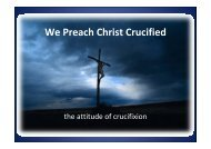 We Preach Christ Crucified by brother Mark Hooper