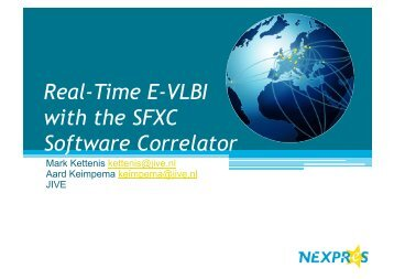 Real-Time E-VLBI with the SFXC Software Correlator - Jive