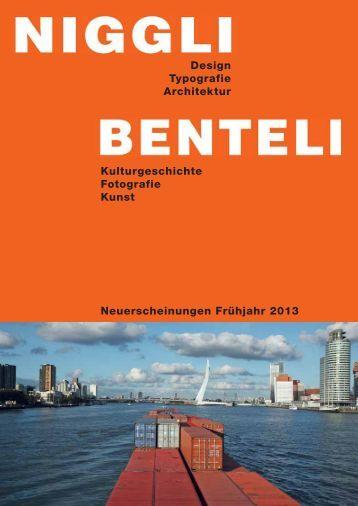 Neuerscheinungen Frühjahr 2013 Kulturgeschichte ... - Niggli Verlag