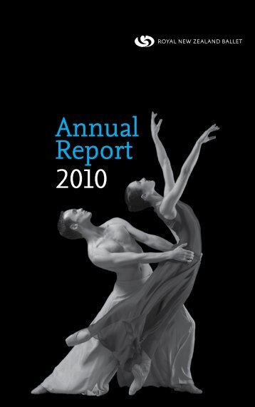 Annual Report 2010 - Royal New Zealand Ballet