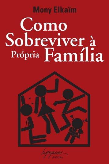 Própria Família - Integrare Editora