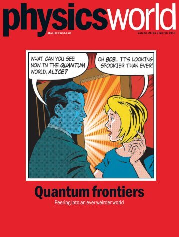 Quantum Frontiers issue of Physics World, March 2013