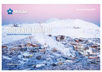2012 WINTER MEDIA KIT - Mt Buller