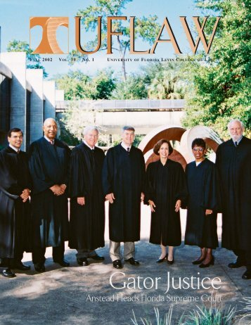 Gator Justice - Levin College of Law - University of Florida