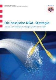 Die hessische NGA - Strategie - Breitband in Hessen