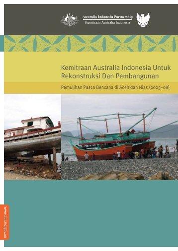 Kemitraan Australia Indonesia Untuk Rekonstruksi Dan ... - AusAID