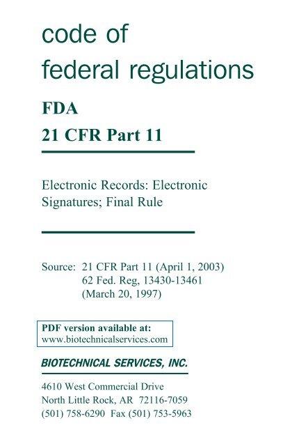 code of federal regulations — FDA 21 CFR Part 11 - Biotechnical ...