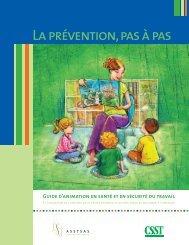 La prévention, pas à pas - CSST