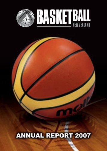 2007 BBNZ Annual Report - Basketball New Zealand