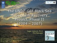 The UNDP-GEF Black Sea Ecosystem Recovery Project, Phase II ...